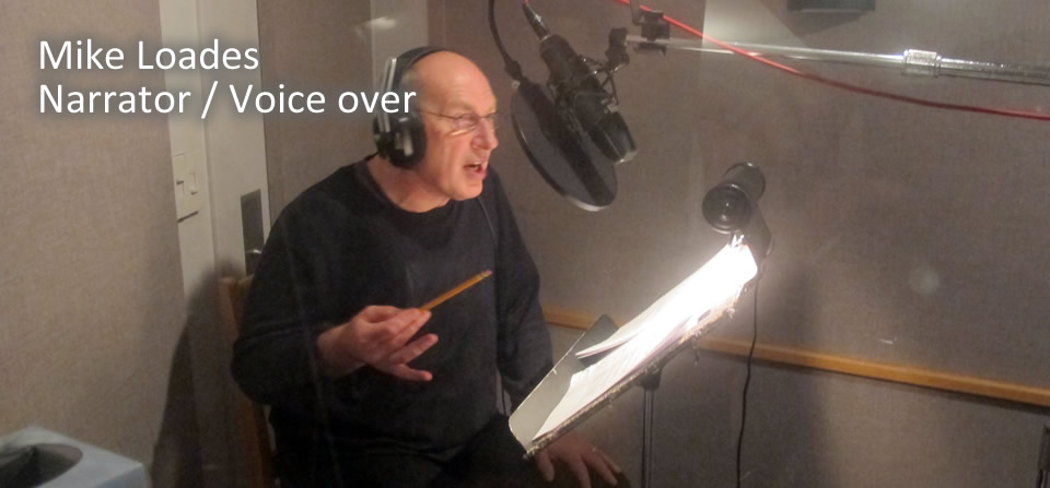 Mike Loades – Narrator / Voice-over work