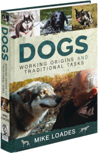 Dogs: Working Origins and Traditional Tasks